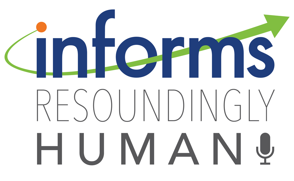 Resoundingly Human Podcast Series from INFORMS